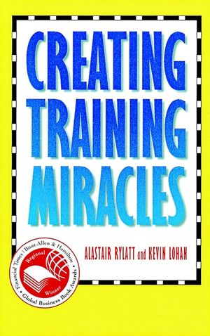 Creating Training Miracles (0787909920) cover image