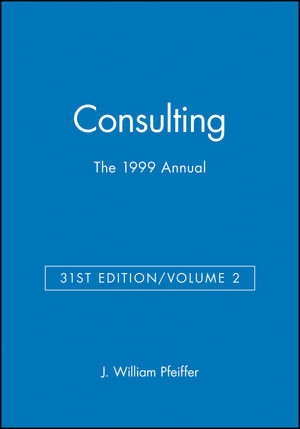 The 1999 Annual, Volume 2: Consulting, Agency Edition
