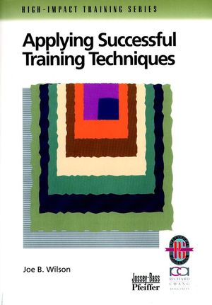 Applying Successful Training Techniques: A Practical Guide To Coaching And Facilitating Skills (0787950920) cover image