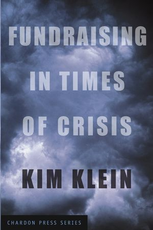 Fundraising in Times of Crisis (0787977020) cover image