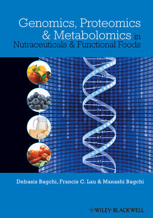 Genomics, Proteomics and Metabolomics in Nutraceuticals and Functional Foods (0813821320) cover image