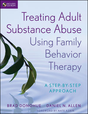Treating Adult Substance Abuse Using Family Behavior Therapy: A Step-by-Step Approach (1118013220) cover image