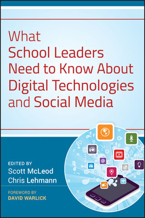 What School Leaders Need to Know About Digital Technologies and Social Media (1118116720) cover image