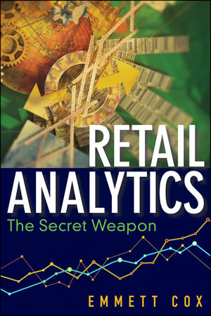 Retail Analytics: The Secret Weapon (1118148320) cover image