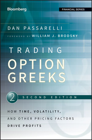 Trading Options Greeks: How Time, Volatility, and Other Pricing Factors Drive Profits, 2nd Edition (1118225120) cover image