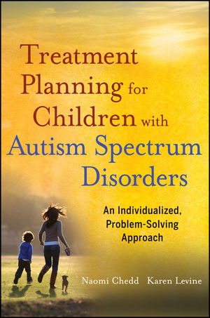Treatment Planning for Children with Autism Spectrum Disorders: An Individualized, Problem-Solving Approach (1118234820) cover image