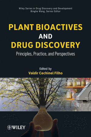 Plant Bioactives and Drug Discovery: Principles, Practice, and Perspectives (1118259920) cover image