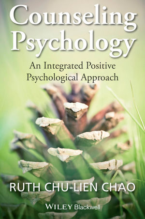 Counseling <span class='search-highlight'>Psychology</span>: An Integrated Positive <span class='search-highlight'>Psychological</span> Approach