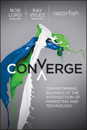 Converge: Transforming Business at the Intersection of Marketing and Technology (1118575520) cover image