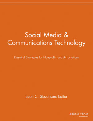 Social Media and Communications Technology: Essential Strategies for Nonprofits and Associations
