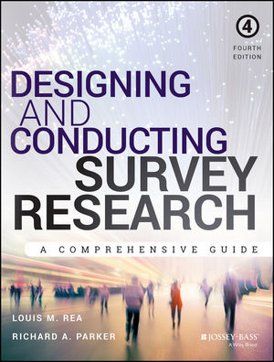 Designing and Conducting Survey Research: A Comprehensive Guide, 4th Edition (1118767020) cover image