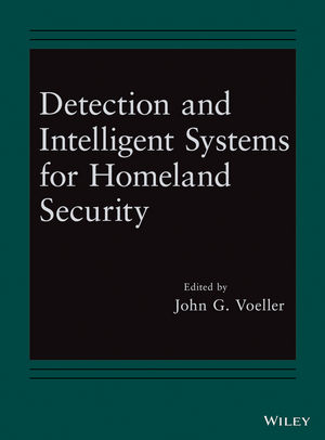 Detection and Intelligent Systems for Homeland Security