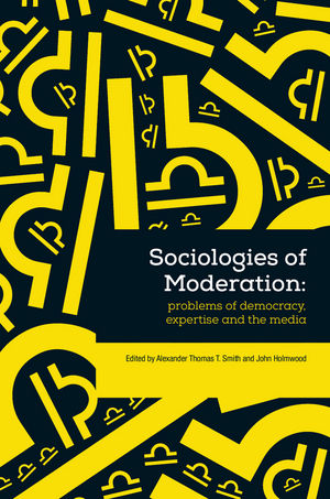 Sociologies of Moderation (1118825020) cover image