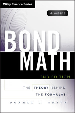 Bond Math: The Theory Behind the Formulas, + Website, 2nd Edition