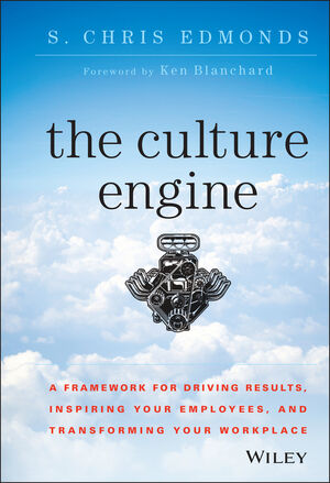 Book Cover Image for The Culture Engine: A Framework for Driving Results, Inspiring Your Employees, and Transforming Your Workplace