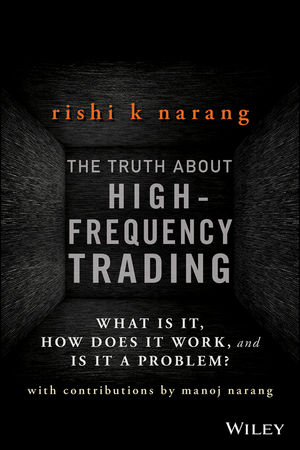 wiley the truth about high frequency trading what is it