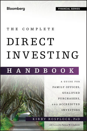The Complete Direct Investing Handbook: A Guide for Family Offices, Qualified Purchasers, and Accredited Investors (1119094720) cover image