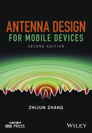 Antenna Design for Mobile Devices, 2nd Edition (1119132320) cover image