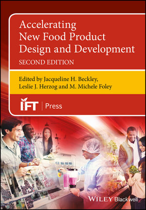 Accelerating New Food Product Design and Development, 2nd Edition (1119149320) cover image