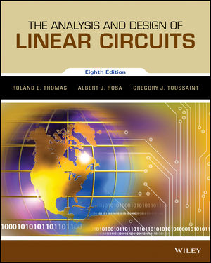 The Analysis and Design of Linear Circuits, 8th Edition