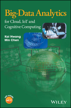 Big-Data Analytics for Cloud, IoT and Cognitive Computing (1119247020) cover image
