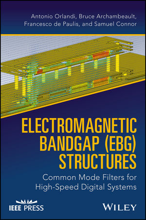 Electromagnetic Bandgap Structures (EBG) Common Mode Filters for High Speed Digital Systems
