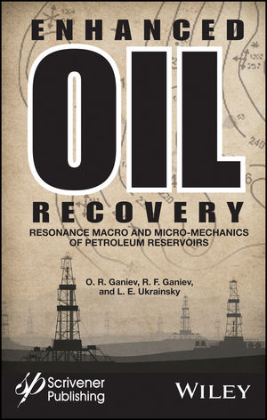 Enhanced Oil Recovery: Resonance Macro- and Micro-Mechanics of Petroleum Reservoirs