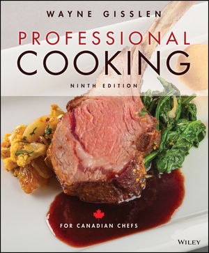 Professional Cooking for Canadian Chefs, 9th Edition