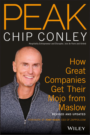 PEAK: How Great Companies Get Their Mojo from Maslow Revised and Updated, 2nd Edition (1119434920) cover image