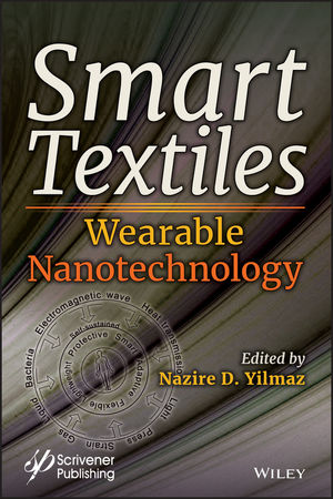 Smart Textiles: Wearable Nanotechnology