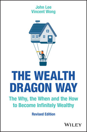 The Wealth Dragon Way: The Why, the When and the How to Become Infinitely Wealthy, Revised Edition