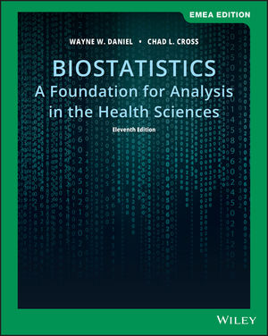 Biostatistics: A Foundation for Analysis in the Health Sciences, 11th Edition, EMEA Edition