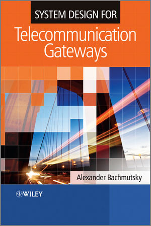 System Design for Telecommunication Gateways (1119956420) cover image