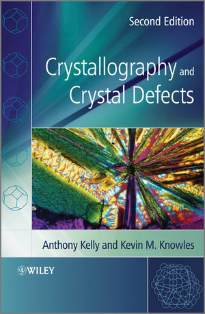 Crystallography and Crystal Defects, 2nd Edition (1119961920) cover image