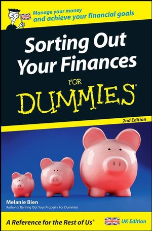 Sorting Out Your <span class='search-highlight'>Finances</span> For Dummies, 2nd Edition