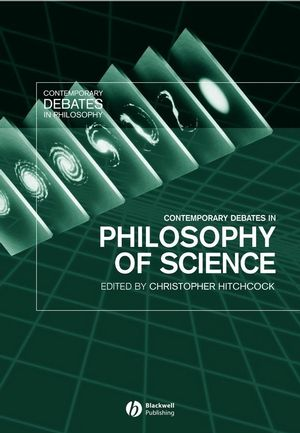 Contemporary Debates in Philosophy of Science (1405101520) cover image