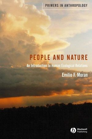 People and Nature: An Introduction to Human Ecological Relations (1405105720) cover image
