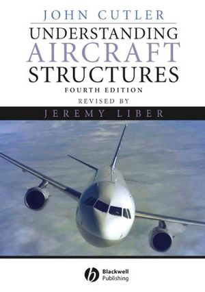Understanding Aircraft Structures, 4th Edition