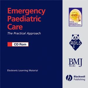 Emergency Paediatric Care CD-ROM: The Practical Approach (1405132620) cover image