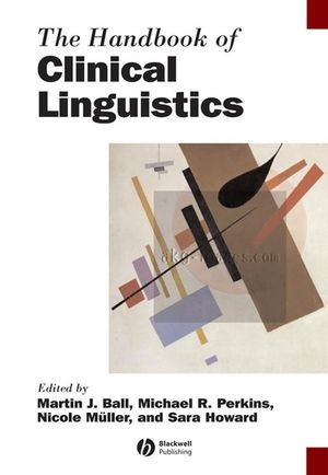 The Handbook of Clinical Linguistics (1405135220) cover image