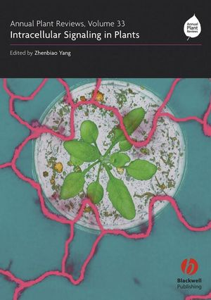 Annual Plant Reviews, Volume 33, Intracellular Signaling in Plants (1405160020) cover image