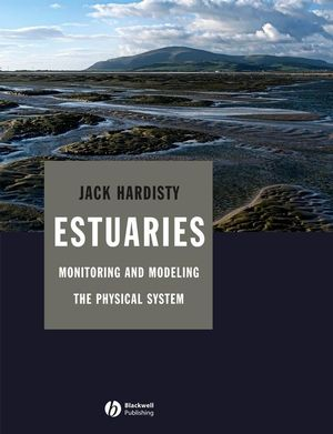 Estuaries: Monitoring and Modeling the Physical System (1405172320) cover image