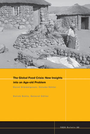 NAPA Bulletin, Number 32, The Global Food Crisis: New Insights into an Age-old Problem (1444335820) cover image