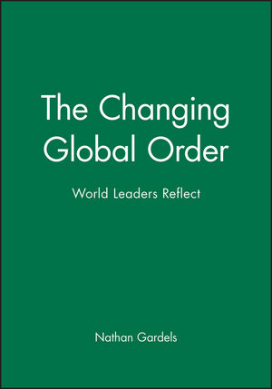 The Changing Global Order: World Leaders Reflect (1577180720) cover image