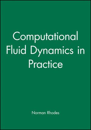 Computational Fluid Dynamics in Practice