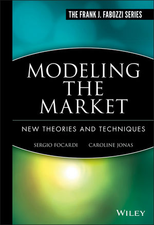 Modeling the Market: New Theories and Techniques (1883249120) cover image
