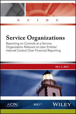 Service Organizations: Reporting on Controls at a Service Organization Relevant to User Entities