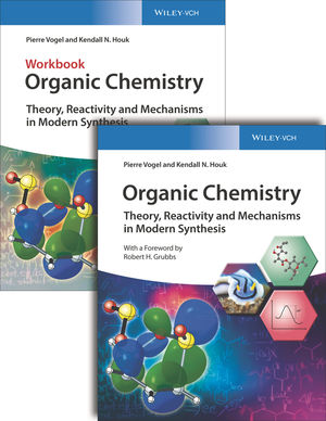 Organic Chemistry Deluxe Edition: Theory, Reactivity and Mechanisms in Modern Synthesis