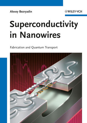 Superconductivity in Nanowires: Fabrication and Quantum Transport (3527408320) cover image