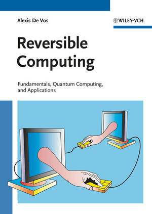 Reversible <span class='search-highlight'>Computing</span>: Fundamentals, Quantum <span class='search-highlight'>Computing</span>, and Applications